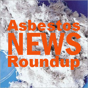 AsbestosRoundupLogo2 Asbestos News Roundup: 12.5.13   WHO Study Reports Toll of Asbestos Disease