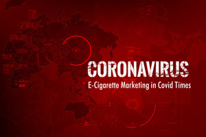 E-Cig and Vape Companies Cashing in on COVID-19