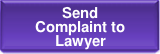 Send Complaint to Lawyer